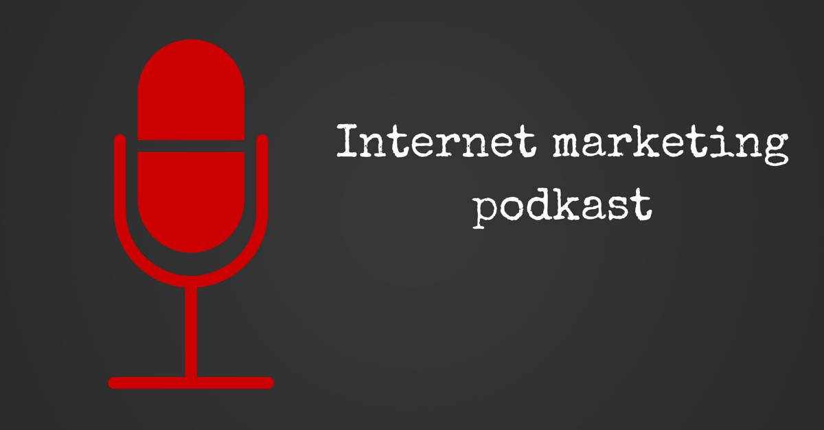 Internet marketing podkast