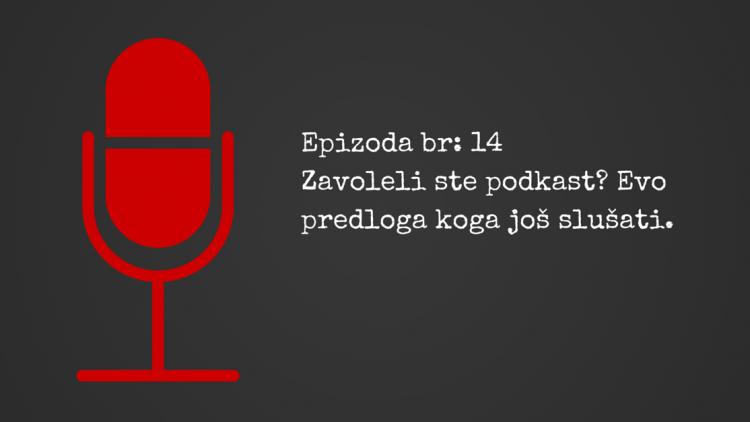 Koje još podkaste vredi slušati ako vas zanima internet marketing sa Aleksandrom Trkljom